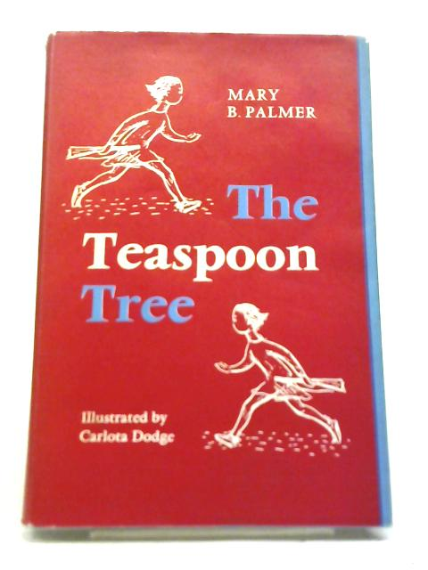 Teaspoon Tree By M.B. Palmer
