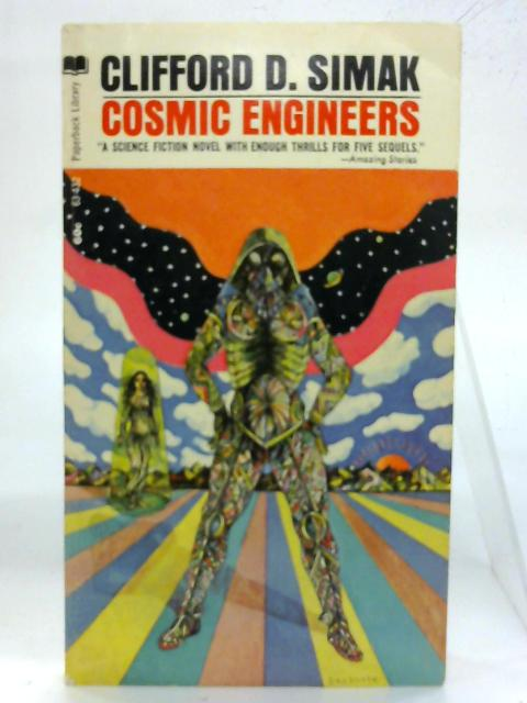 Cosmic Engineers. By Clifford D. Simak