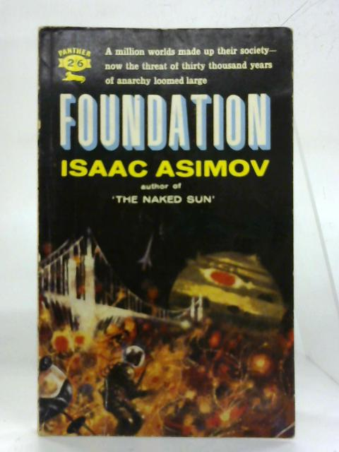 Foundation. By Isaac Asimov