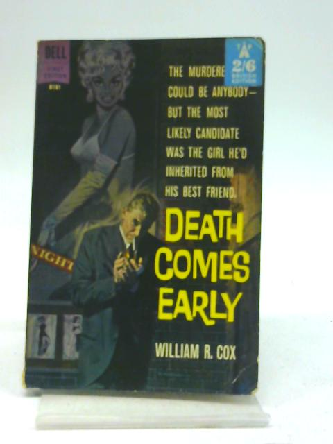 Death Comes Early By William R. Cox