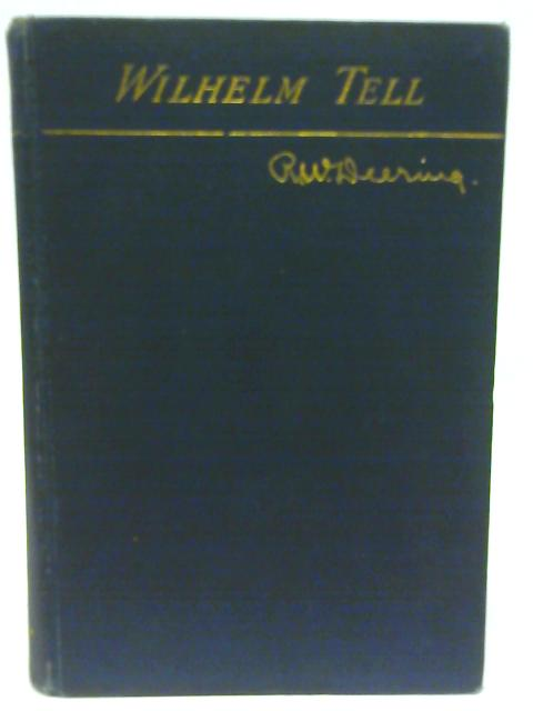 Wilhelm Tell By Friedrich Schiller
