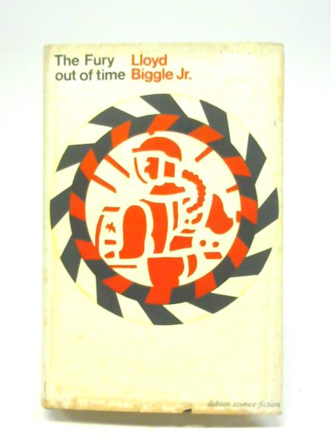 Fury Out of Time By Lloyd Biggle Jr.