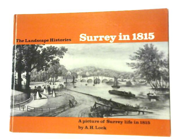 Surrey in 1815 By A.H. Lock