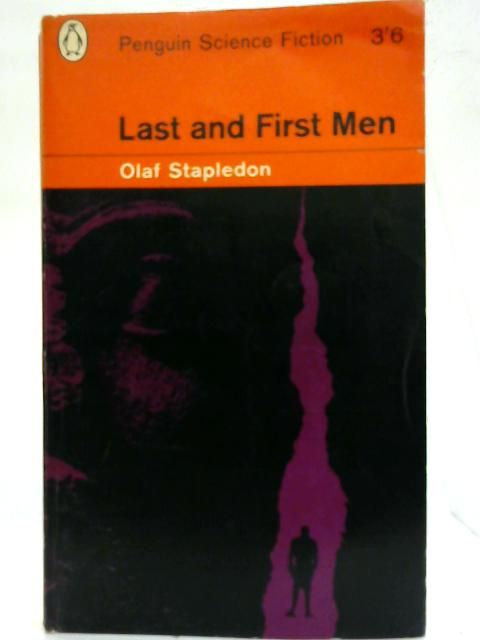 Last and First Men. By Olaf Stapledon