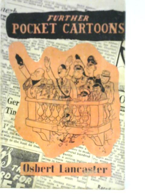 Further Pocket Cartoons By Osbert Lancaster