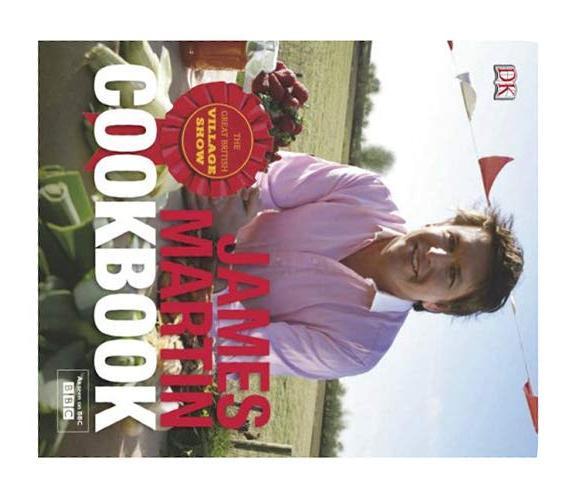 The Great British Village Show Cookbook By James Martin