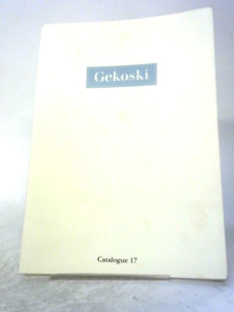 Gekoski Catalogue 17 By R. A. Gekoski