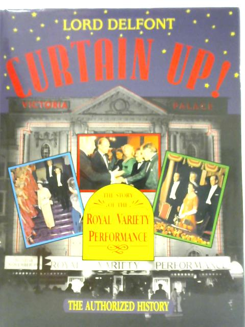 Curtain Up ! By Lord Delfont