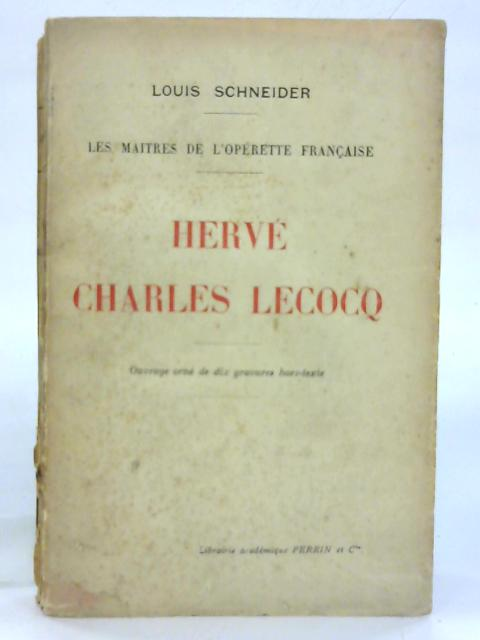 Herve Charles Lecocq. By Louis Schneider