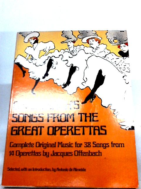 Offenbach's Songs from the Great Operettas By Jacques Offenbach