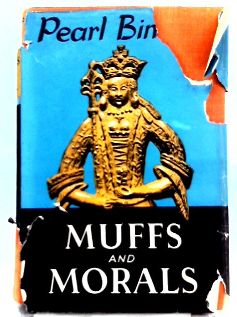 Muffs and Morals By Pearl Binder