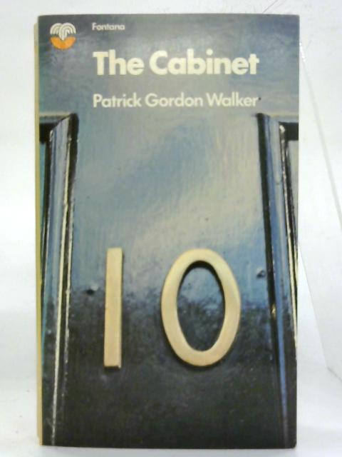 The Cabinet. By Patrick Gordon Walker