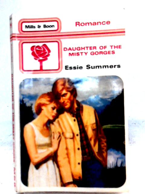 Daughter of the Misty Gorges By Essie Summers
