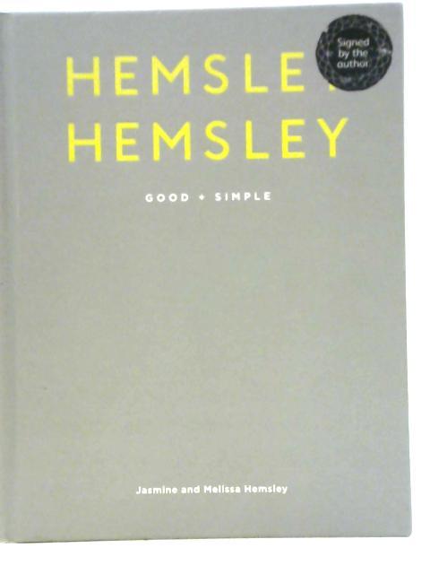 Good + Simple By Jasmine & Melissa Hemsley