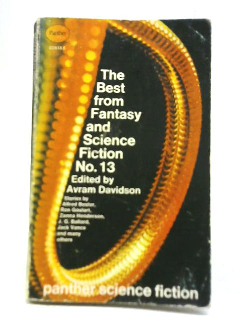 The Best From Fantasy And Science Fiction No. 13 By Avram Davidson