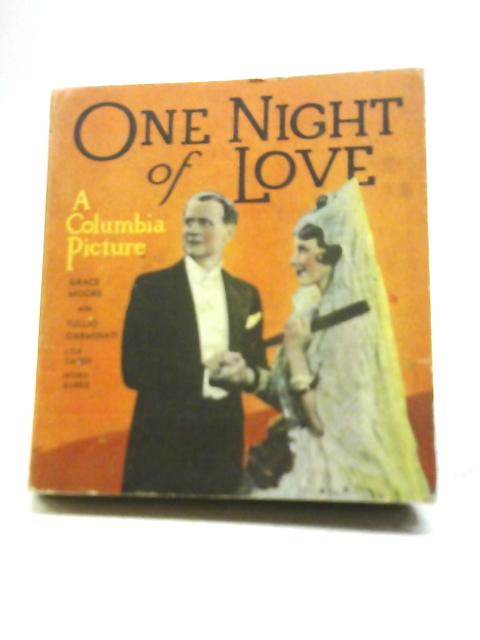 One Night Of Love By Charles Beahan & Dorothy Speare