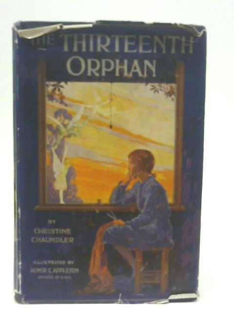 The Thirteenth Orphan By Christine Chaundler