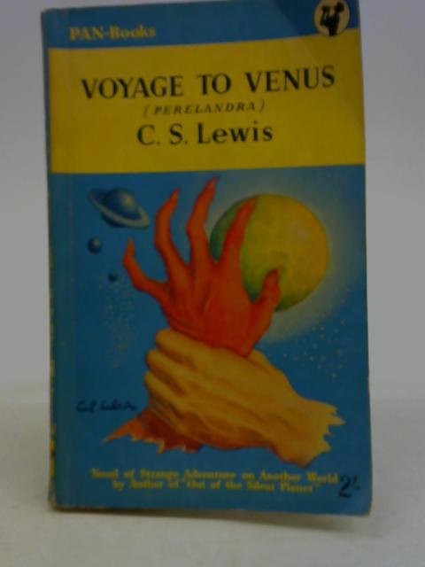 Voyage to Venus By C.S. Lewis