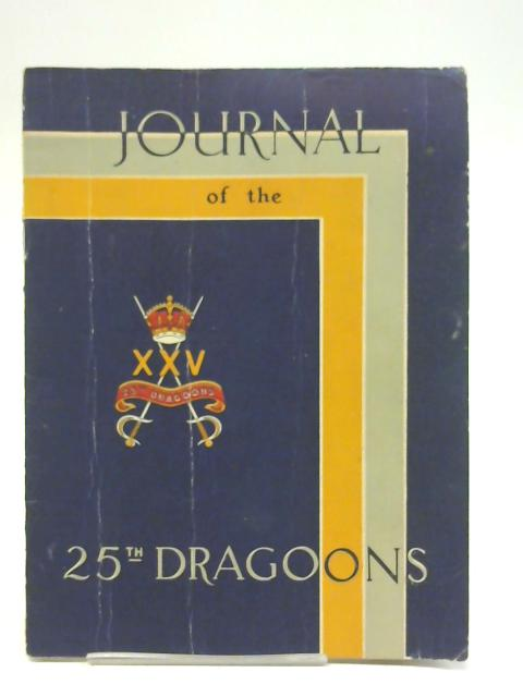 Journal of the 25th Dragoons - Ramgarh, India - July 1946 By Unstated