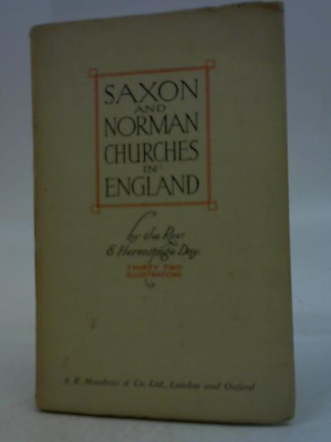 Saxon and Norman Churches in England By Rev. E. Hermitage Day