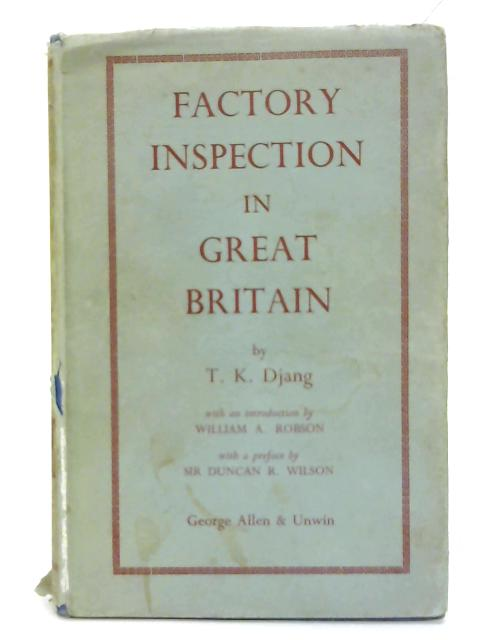 Factory inspection in Great Britain. By T. K. Djang