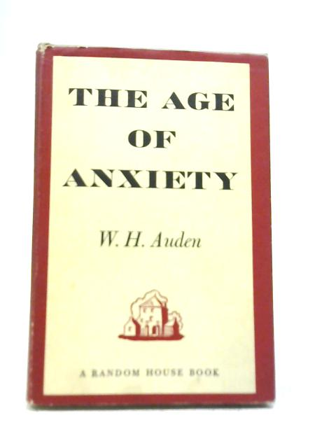 Age of Anxiety By W H Auden