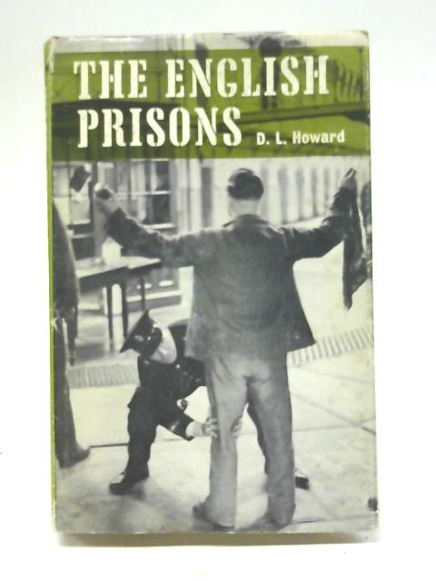 The English Prisons By D. L. Howard