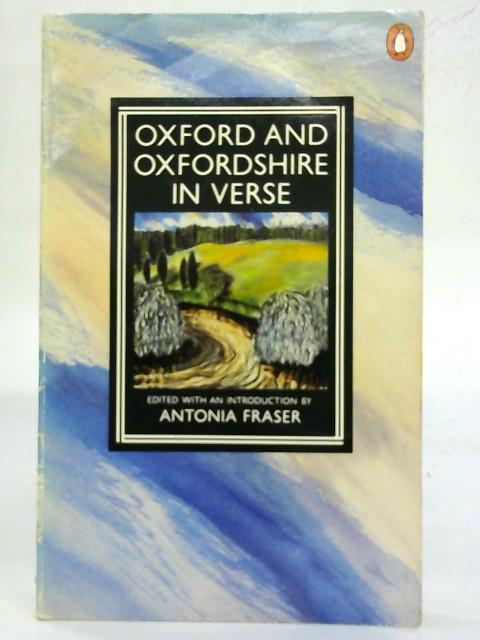 Oxford And Oxfordshire in Verse. By Various Contributors