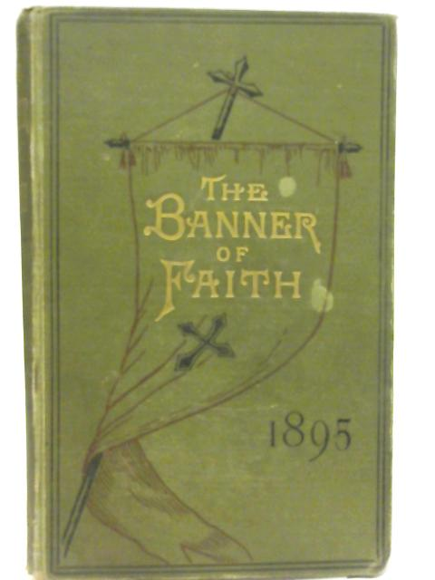 Banner of Faith The Monthly Magazine Vol. XIV By Church Extension Association