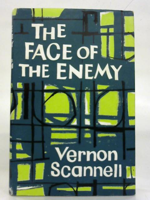 The face of the enemy. By Vernon Scannell