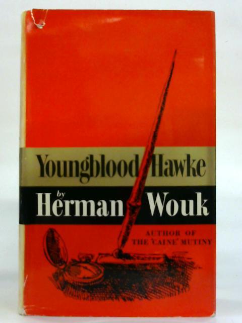 Youngblood Hawke. By Herman Wouk