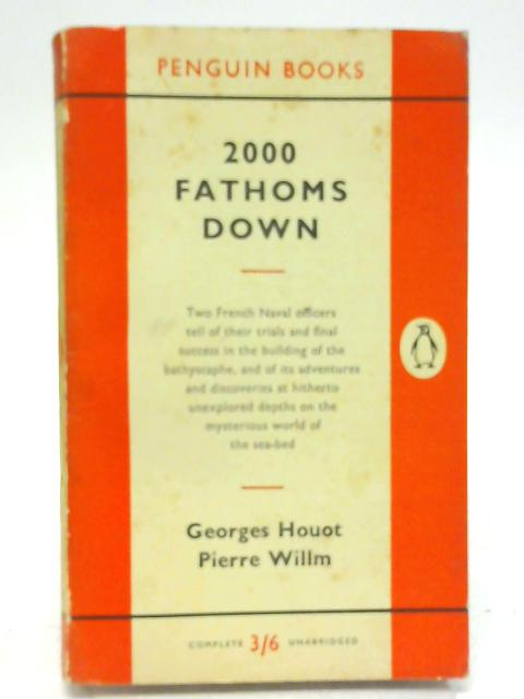 2000 Fathoms Down By Georges Houot & Pierre Willm