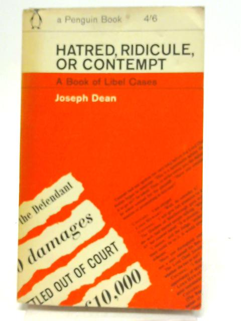 Hatred, Ridicule or Contempt By Joseph Dean