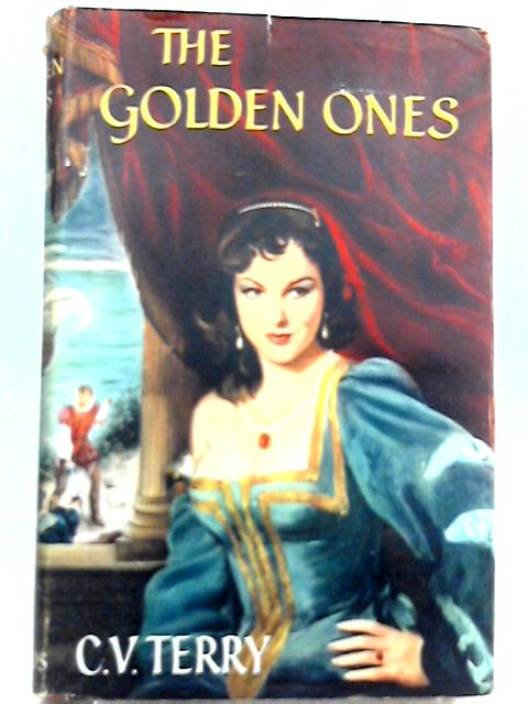 The Golden Ones By C. V. Terry