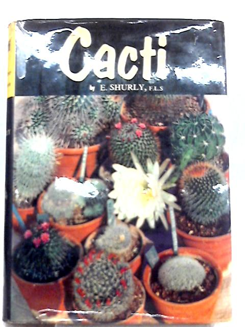 Cacti By Ernest William Shurly