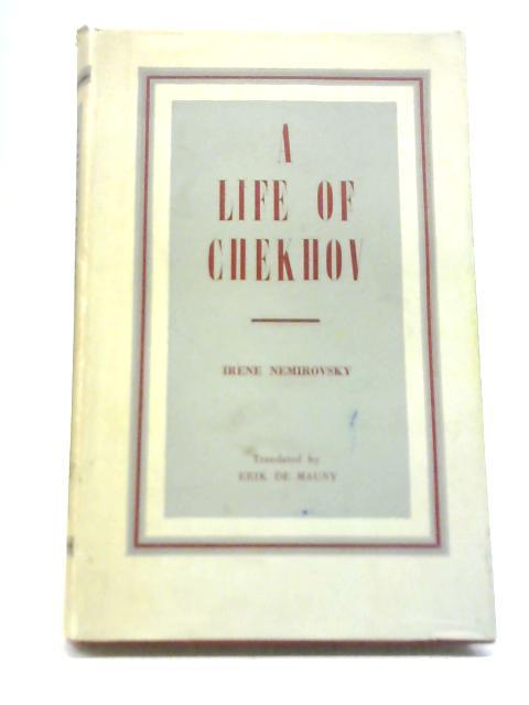 A Life of Chekhov By Irene Nemirovsky