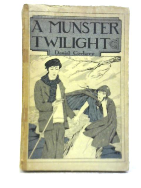 A Munster Twilight By D. Corkery
