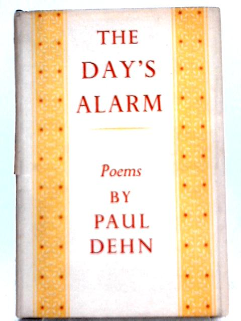 The Day's Alarm By Paul Dehn