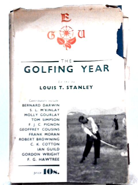 The Golfing Year 1951 By Louis T. Stanley (Ed.)