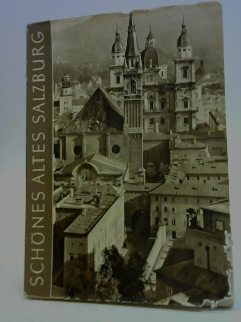 Schönes Altes Salzburg By Alois Schmiedbauer