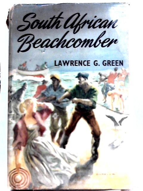 South African Beachcomber By Lawrence G. Green