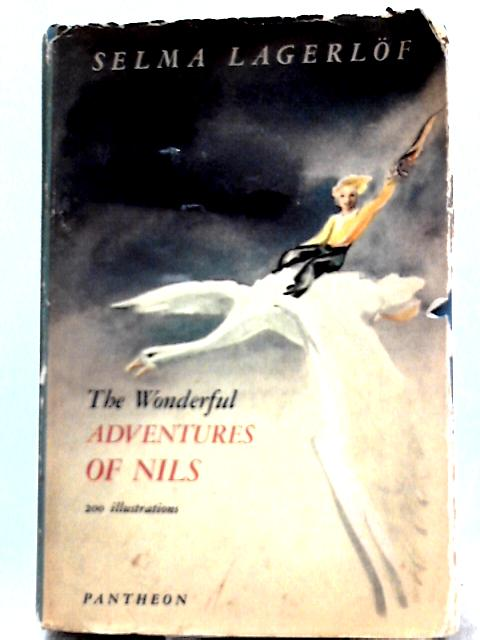 The Wonderful Adventures of Nils By Selma Lagerlof