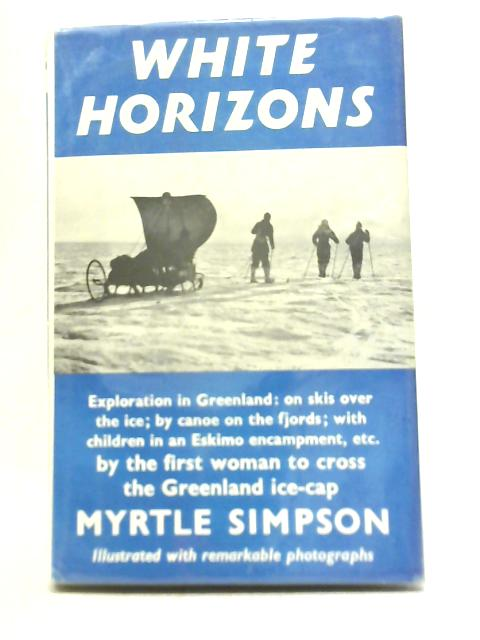 White Horizons By Myrtle Simpson