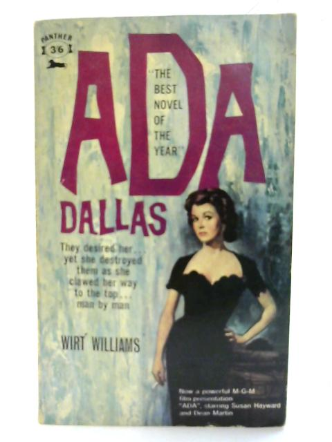 Ada Dallas. (Panther books) By Wirt Williams