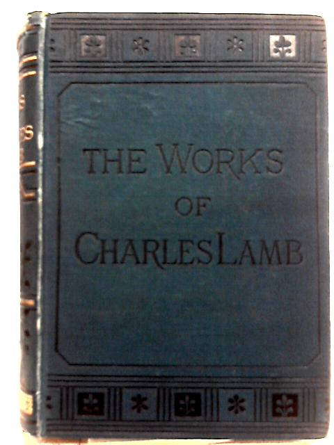 The Works of Charles Lamb By Charles Lamb