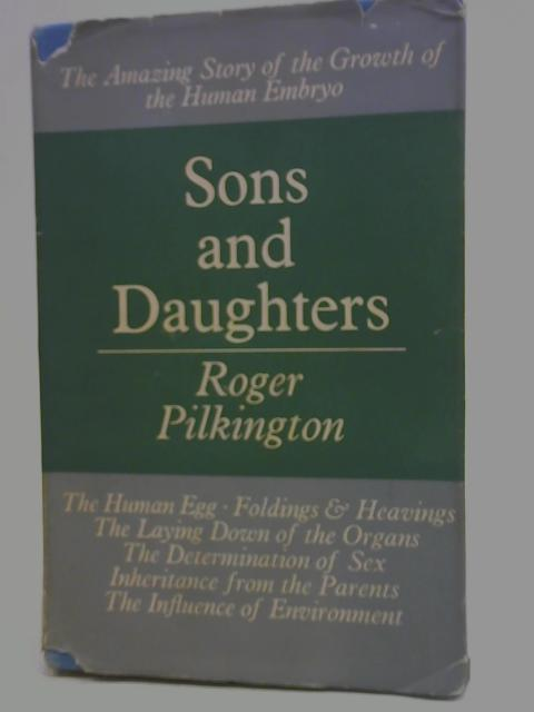 Sons and Daughters By Roger Pilkington