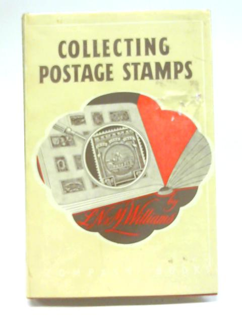 Collecting Postage Stamps By L. N. Williams