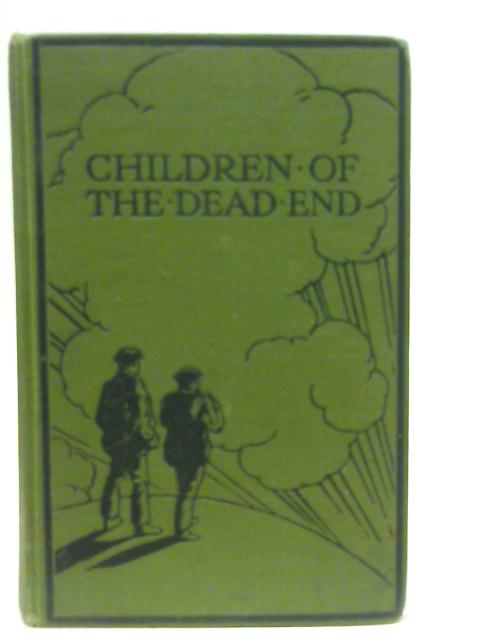 Children of the Dead End - The Autobiography of a Navvy By Patrick MacGill