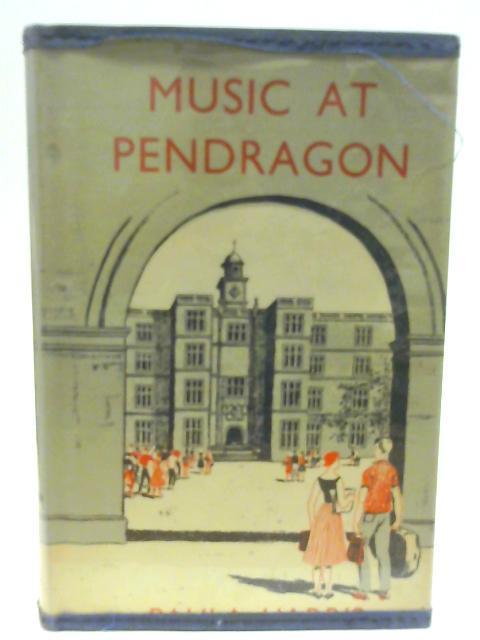 Music at Pendragon By Paula Harris