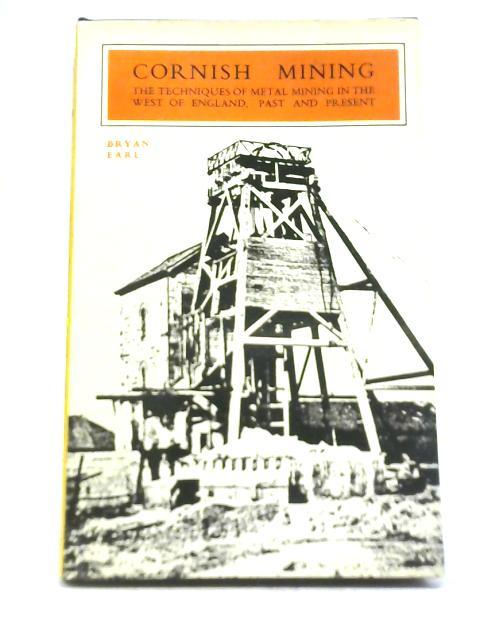 Cornish Mining By Bryan Earl